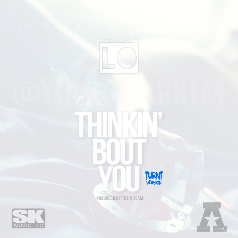 Yonug Starr Lo - 2014 - Thinkin' Bout You